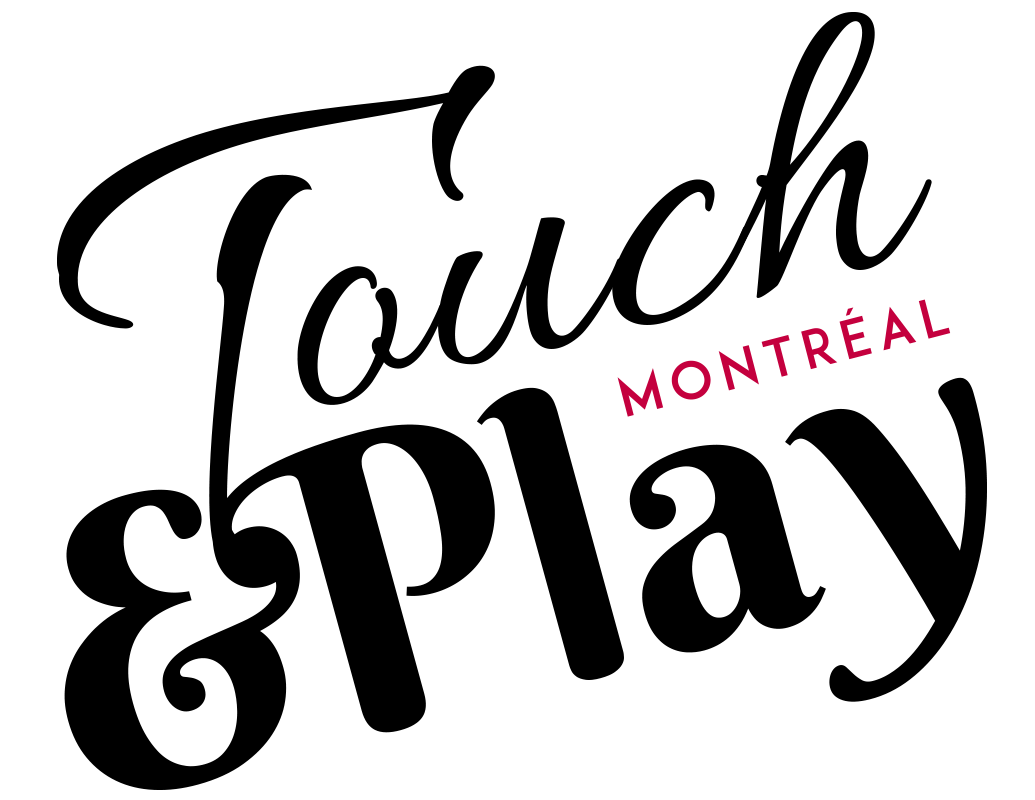 Touch&Play Montréal 2018